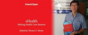 ขอแสดงความยินดีกับ รศ.ดร. สินชัย กมลภิวงศ์ และ รศ. ทศพร กมลภิวงศ์ ได้รับคัดเลือกบทความทางวิชาการตีพิมพ์ในหนังสือ eHealth Making Health Care Smarter